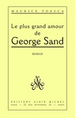 Le Plus Grand Amour de George Sand