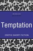 Quickies: Temptation