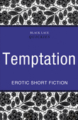 Quickies: Temptation