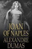 Joan of Naples: Celebrated Crimes