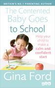 The Contented Baby Goes to School