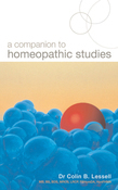 A Companion To Homoeopathic Studies