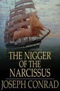 The Nigger of the Narcissus: A Tale of the Sea