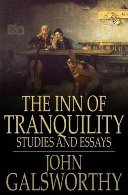 The Inn of Tranquility: Studies and Essays