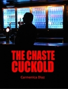 The Chaste Cuckold