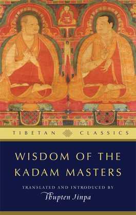Wisdom of the Kadam Masters