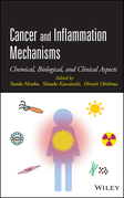 Cancer and Inflammation Mechanisms: Chemical, Biological, and Clinical Aspects