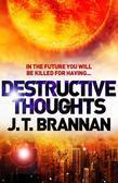 Destructive Thoughts (A Short Story)