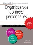 Organisez vos données personnelles - L'essentiel du Personal Knowledge Management