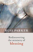 Rediscovering the Ministry of Blessing