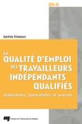 La qualité d'emploi des travailleurs indépendants qualifiés