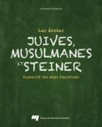 Les écoles juives, musulmanes et Steiner