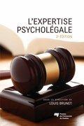 L'expertise psycholégale, 2e édition