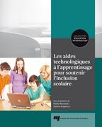Les aides technologiques à l'apprentissage pour soutenir l'inclusion scolaire