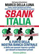 Sbankitalia - 2a Versione ampliata e aggiornata