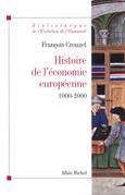 Histoire de l'economie européenne 1000-2000