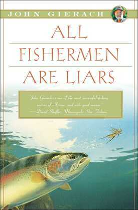 All Fishermen Are Liars