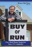 Buy or Run: I'm a Real Home Inspector Not a TV Celebrity!