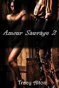 Amour Sauvage 2