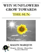 Why Sunflowers Grow Towards the Sun