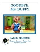 Goodbye Ms. Duffy