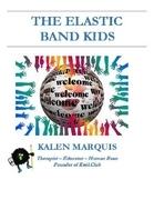 The Elastic Band Kids