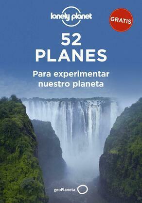 52 planes para experimentar nuestro planeta