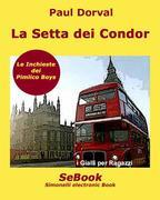 La setta dei Condor