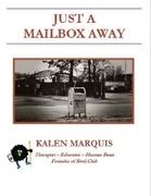 Just a Mailbox Away