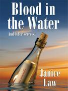 Blood in the Water and Other Secrets
