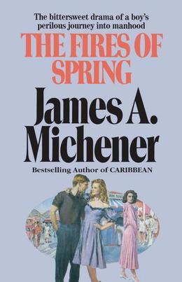 The Fires of Spring: A Novel