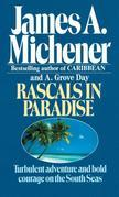 Rascals in Paradise: Turbulent Adventures and Bold Courage on the South Seas