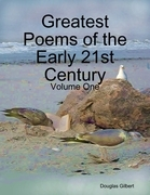 Greatest Poems of the Early 21st Century: Volume One