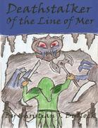 Deathstalker: Of the Line of Mer