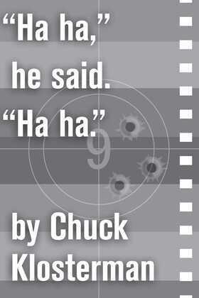"""""""Ha ha,"""" he said. """"Ha ha."""": An Essay from Eating the Dinosaur"""