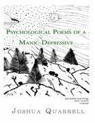 Psychological Poems of a Manic-Depressive