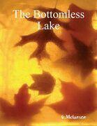 The Bottomless Lake