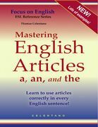 Mastering English Articles a, an, and the - Learn to Use Articles Correctly in Every English Sentence!