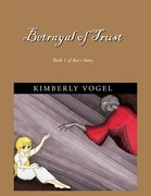 Betrayal of Trust: Book 1 of Rae's Story