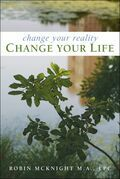 Change Your Reality, Change Your Life