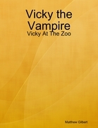 Vicky the Vampire - Vicky at the Zoo