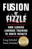 Fusion or Fizzle: How Leaders Leverage Training to Ignite Results