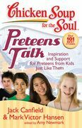 Chicken Soup for the Soul: Preteens Talk