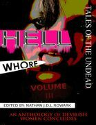 Tales of the Undead - Hell Whore Anthology: Volume III