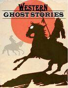 Western Ghost Stories