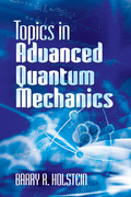 Topics in Advanced Quantum Mechanics