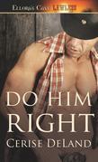 Do Him Right