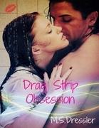 Drag Strip Obsession