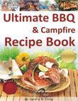 Ultimate BBQ & Campfire Recipe Book