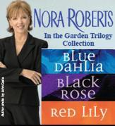 Nora Roberts's In the Garden Trilogy